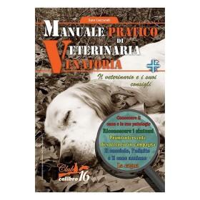 Manuale pratico di Veterinaria - UOMINI DEI BOSCHI